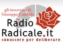 gli interventi di Giuseppe Candido su Radio Radicale
